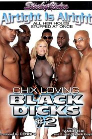 Chix Loving Black Dicks 2