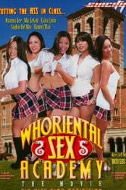 Whoriental Sex Academy: The Movie