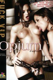 Fuck V.I.P.: Opium