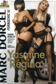 Yasmine & Regina: Pornochic 16