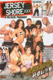 Jersey Shore XXX: A Black Parody