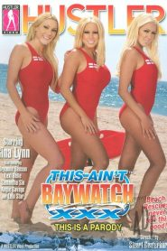 This Ain't Baywatch XXX: This Is A Parody