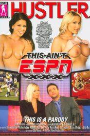 This Ain't ESPN XXX: This Is A Parody