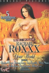 Rachel Roxxx Your World