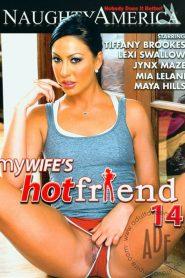 My Wife's Hot Friend 14