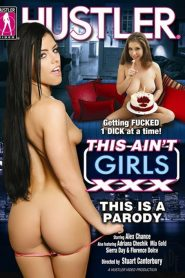 This Ain't Girls XXX: This Is A Parody