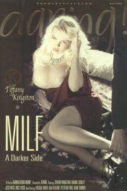 MILF: A Darker Side