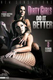 Dirty Girls Do It Better