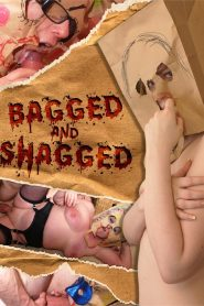 Bagged & Shagged