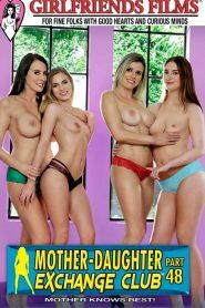 Mother-Daughter Exchange Club Part 48