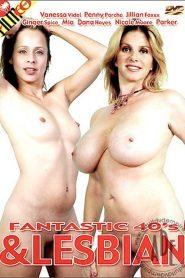 Fantastic 40's & Lesbian