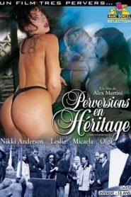 Perversions en Heritage