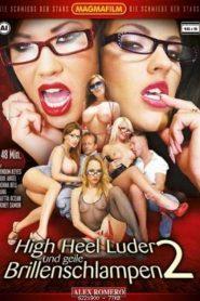 High Heel Luder Und Geile Brillenschlampen 2