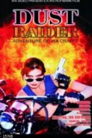 Dust Raider: Adventures Of Ira Crafft