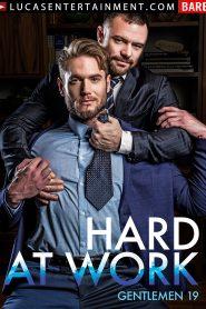 Gentlemen 19: Hard at Work