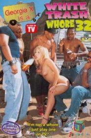 White Trash Whore 32