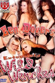 Ben Dover's Extremely Wild Wenches