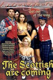 The Scottish Are Coming