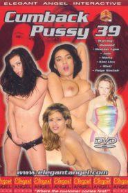 Cumback Pussy 39