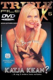Private Triple X Files 6 Do You Know Katja Kean