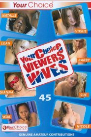 Your Choice Viewers' Wives 45