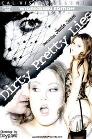 Dirty Pretty Lies