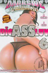 Big Ass Luv 6