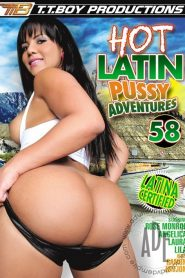 Hot Latin Pussy Adventures 58
