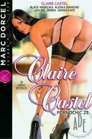Claire Castel: Pornochic 23