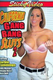 California Gang Bang Sluts 2