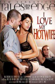 I Love My Hot Wife