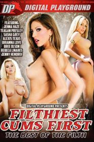 Filthiest Cums First: The Best of the Filth
