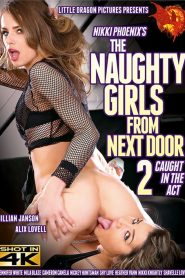 The Naughty Girls from Next Door 2: Caught In The Act