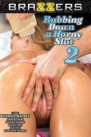 Rubbing Down a Horny Slut 2
