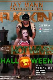 Fuckin' Sluts and Hot Wives on Halloween