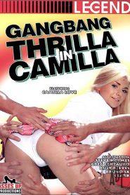 Gangbang Thrilla In Camilla
