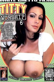 Titty Worship 6