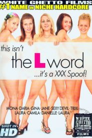 This Isn't The L Word…It's A XXX Spoof!