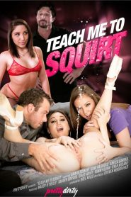 Teach Me To Squirt