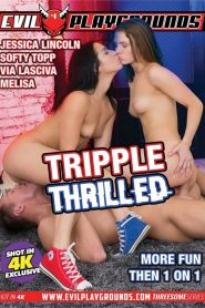 Tripple Thrilled