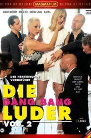 Die Gang Bang Luder 2