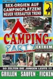 Camping-Party Extrem