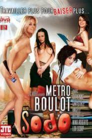 Metro Boulot Sodo
