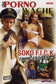 SOKO F.I.C.K im Einsatz