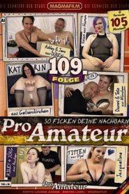 Pro Amateur 109: So ficken Deine Nachbarn