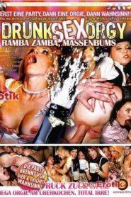 Drunk Sex Orgy: Ramba, Zamba, Massenbums