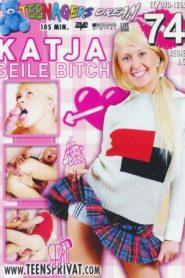 Teenagers Dream 74: Katja Geile Bitch