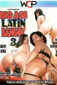 Big Ass Latin Bangin' 3