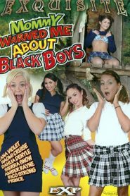 Mommy Warned Me About Black Boys