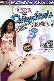 I Fucked My Daughter's Best Friend! 3